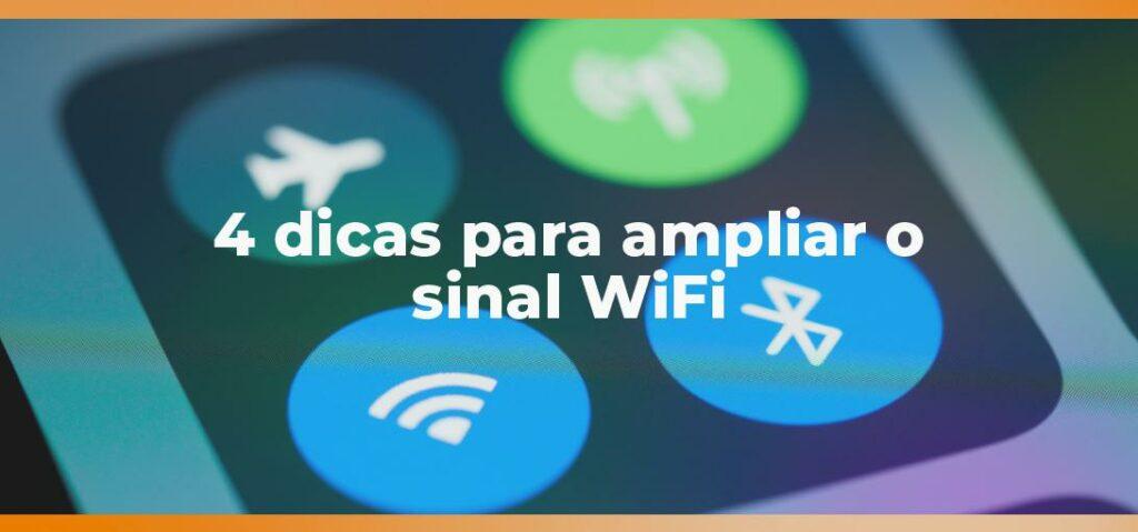 ampliar o sinal WiFi